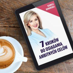 7_krokow_do_osiagania_ambitnych_celow