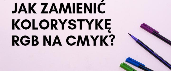 jak_zamienic_rgb_na_cmyk